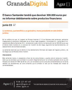 Granada Digital - El banco Santander tendrá que devolver 300.000 euros por no informar debidamente sobre productos financieros